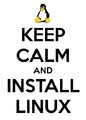 Keep-calm-install-linux.png